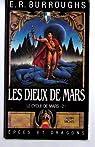 Le cycle de Mars, tome 2 : Les dieux de Mars par Burroughs