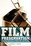 Film Preservation, Karen F. Gracy, 0838910319
