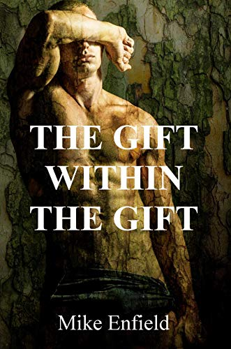 The Gift Within the Gift by [Enfield, Mike]