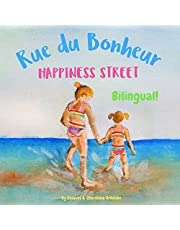 Happiness Street - Rue du Bonheur: Α bilingual children's picture book in English and French