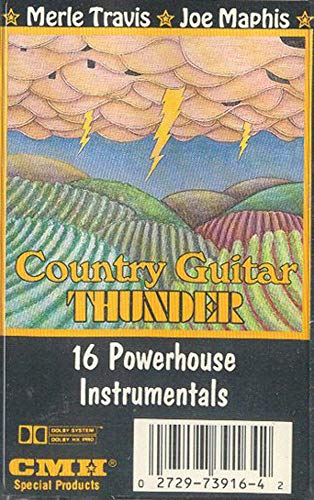 MERLE TRAVIS & JOE MAPHIS: Country Guitar Thunder - 16 Powerhouse Instrumentals Cassette Tape