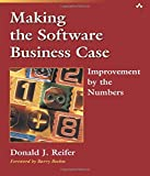 Making the Software Business Case: Improvement by the Numbers