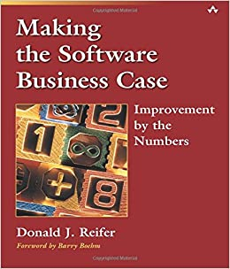 Making the Software Business Case: Improvement by the
