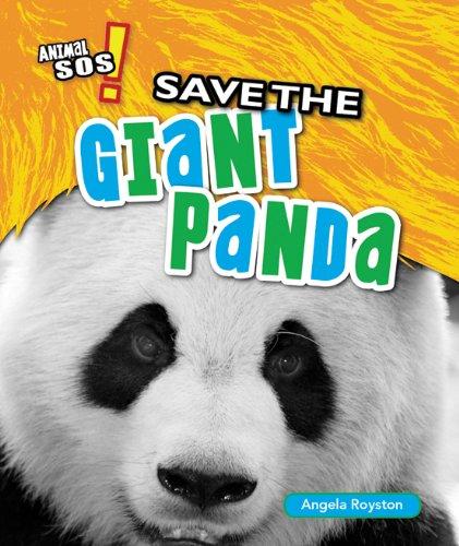 Save the Giant Panda (Animal SOS!) PDF ePub fb2 ebook