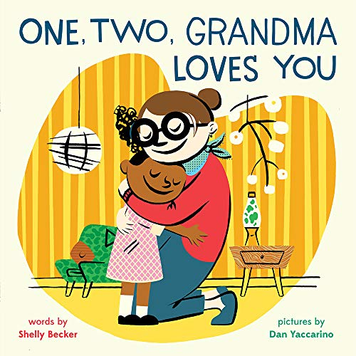 Book Cover: One, Two, Grandma Loves You