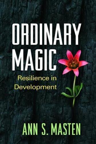 Pdf Medical Books Ordinary Magic: Resilience in Development