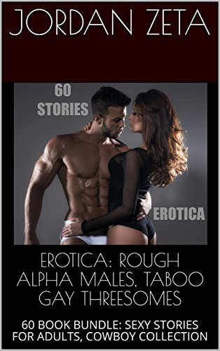 Erotic alpha male stories gay