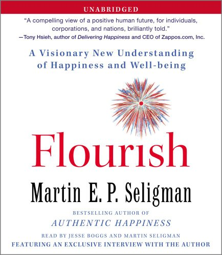 Flourish: A Visionary New Understanding of Happiness and Well-being by Simon & Schuster Audio