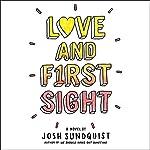 Love and First Sight | Josh Sundquist