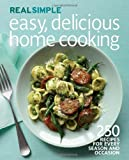 Real Simple Easy, Delicious Home Cooking, Real Simple, 1603209239