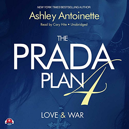 The Prada Plan 4: Love & War (LIBRARY EDITION) by Buck 50 Productions and Blackstone Audio