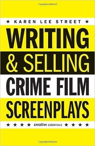Writing & Selling Crime Film Screenplays (Writing & Selling Screenplays) by Karen Lee Street (2014-04-01)