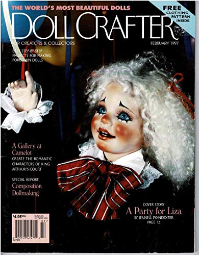 Doll Crafter Magazine - February 1997 (For Creators & Collectors - Easy Step-by-Step Projects for Making Porcelain Dolls, Volume 12 - Issue 10) ()