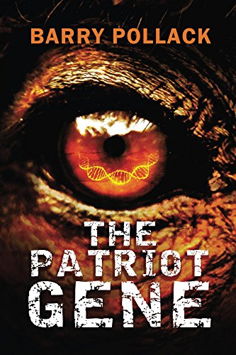 The Patriot Gene by [Pollack, Barry]