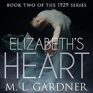Elizabeth's Heart - Book Two Audiobook
