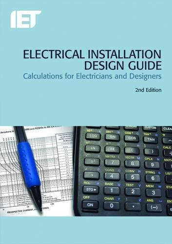 Download Electrical Installation Design Guide (Iet Wiring Regulations) by Iet (26-Mar-2013) Paperback PDF