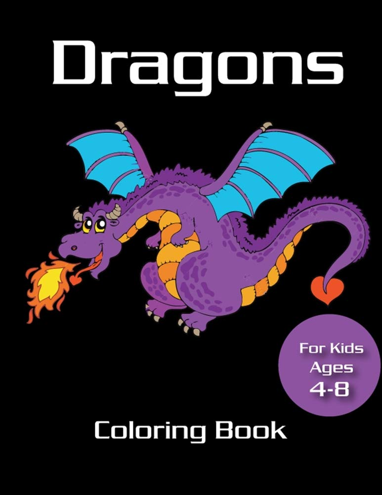 Dragons Coloring Book For Kids Ages 4-8: Fire Dragon Coloring Book For  Kids, Mystical Fantasy Creature Gifts For Children: Martin, Marie:  9798692031310: Amazon.com: Books