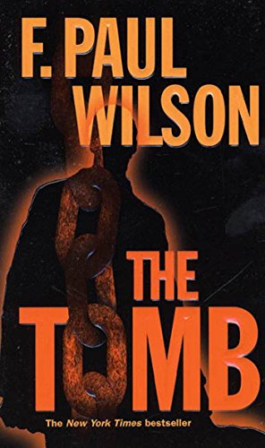 The Tomb (The Adversary Cycle, Book 2; Repairman Jack, Book 1)