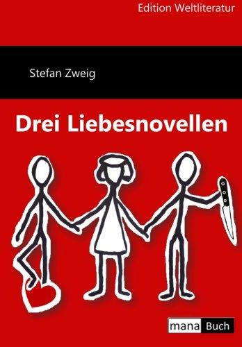Drei Liebesnovellen (German Edition)