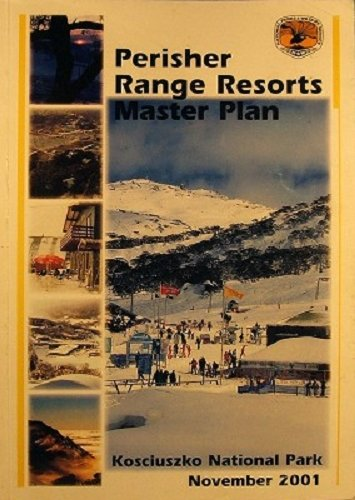 Perisher Range Resorts Master Plan