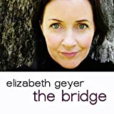 Bridge by Elizabeth Geyer