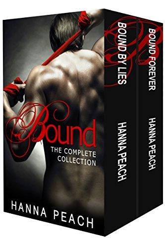 Bound Complete Box Set (Bound by Lies, Bound Forever): A Dark Mafia Romance by [Peach, Hanna]