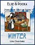 Elsie and Pooka Stories of the Sabbats and Seasons - Winter