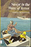 Swept in the Wave of Terror, Gloria Skurzynski, 0688058205