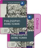 img - for IB Philosophy Being Human Print and Online Pack: Oxford IB Diploma Programme book / textbook / text book