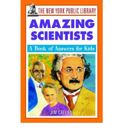 Download [(The New York Public Library Amazing Scientists: A Book of Answers for Kids )] [Author: The New York Public Library] [Feb-2002] pdf