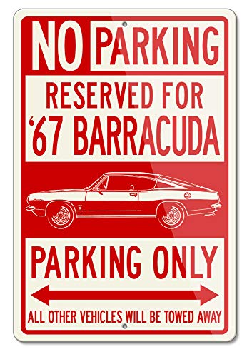 - Legend Lines Plymouth Barracuda 1967 Fastback Reserved Parking Only Aluminum Sign (Large)