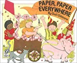 Paper, Paper Everywhere, Gail Gibbons, 0613023269