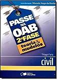 Passe na OAB. 2ª Fase. Teoria e Modelos. Civil