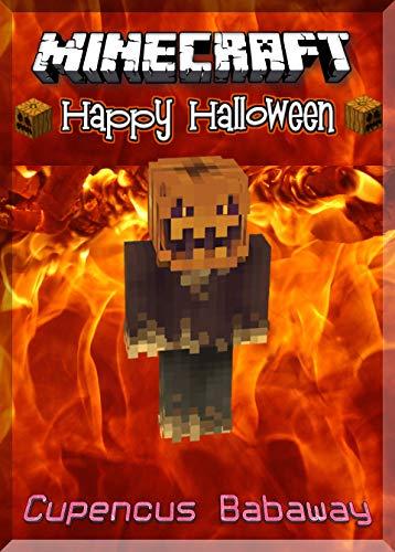 Happy Halloween Minecraft: Get A Guide: (An Unofficial Minecraft Book)