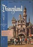 Disneyland A Complete Guide to Adventureland, Tomorrowland, Fantasyland, Frontierland and Main Street U.S.A.