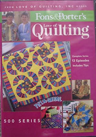 Amazon Fons And Porter Love Of Quilting 500 Series Movies Tv