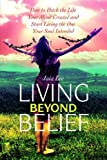 Living Beyond Belief, Jaia Lee, 0975297708