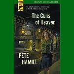 The Guns of Heaven: A Hard Case Crime Novel | Pete Hamill