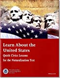 Learn about the United States: Quick Civics Lessons for the Naturalization Test, January 2013, , 0160917085