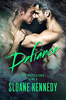 Defiance (The Protectors, Book 9) by [Kennedy, Sloane]