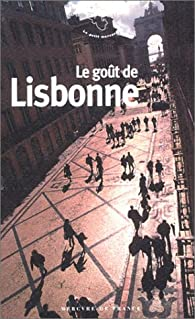 Le goût de Lisbonne par Jean-Noël Mouret