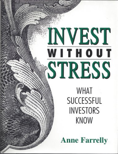 For sale Invest Without Stress: What Successful Investors Know