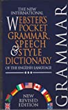 The New International Webster's Pocket Grammar, Speech and Style Dictionary of the English Language, Webster, 1888777524