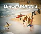 LeRoy Grannis: Surf Photography