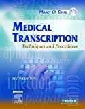 Medical Transcription: Techniques and Procedures, 6e