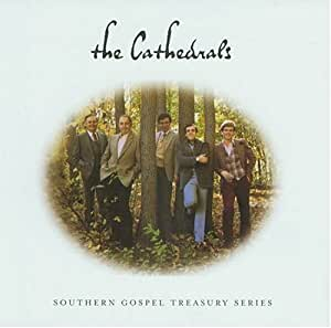 The Cathedrals: Southern Gospel Series