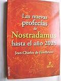 img - for Las nuevas profec as de Nostradamus hasta el a o 2025 book / textbook / text book