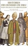 Histoires des hommes de Dieu dans l'islam et le christianisme par Iogna-Prat