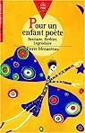 Pour un enfant poète : Bestiaire, Herbier, Légendaire par Menanteau
