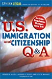U. S. Immigration and Citizenship Q and A, Debbie M. Schell and Richard E. Schell, 1572483628